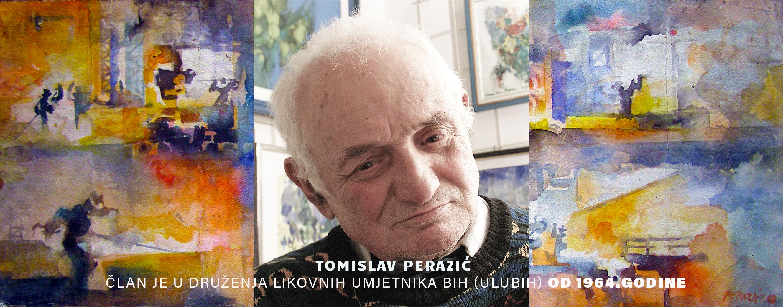 In memoriam: Tomislav Perazić - Zivim život kao od šale, boje su moj svijet