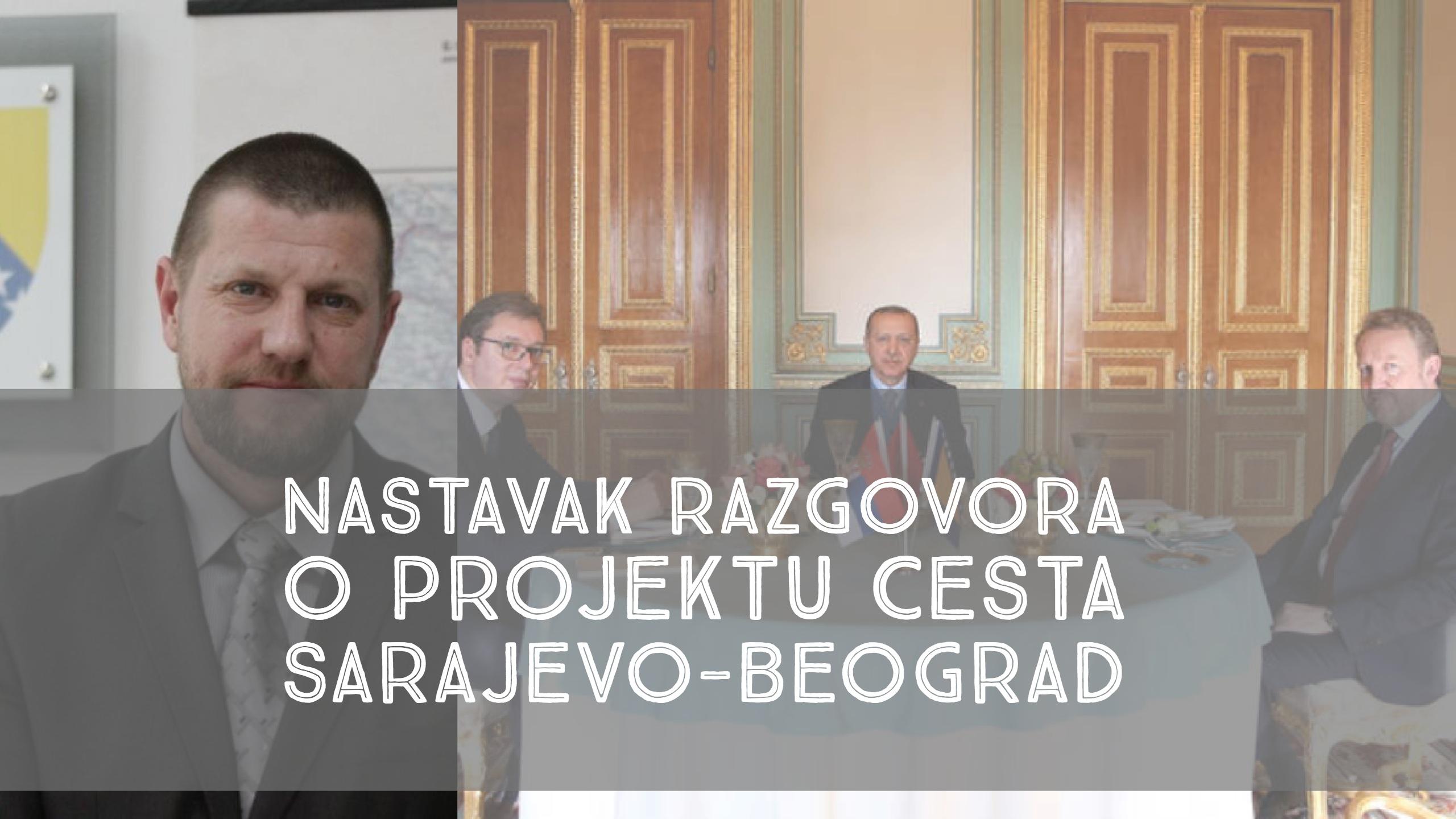 Turska delegacija dolazi u BiH: Sutra razgovori o brzoj cesti Sarajevo - Beograd