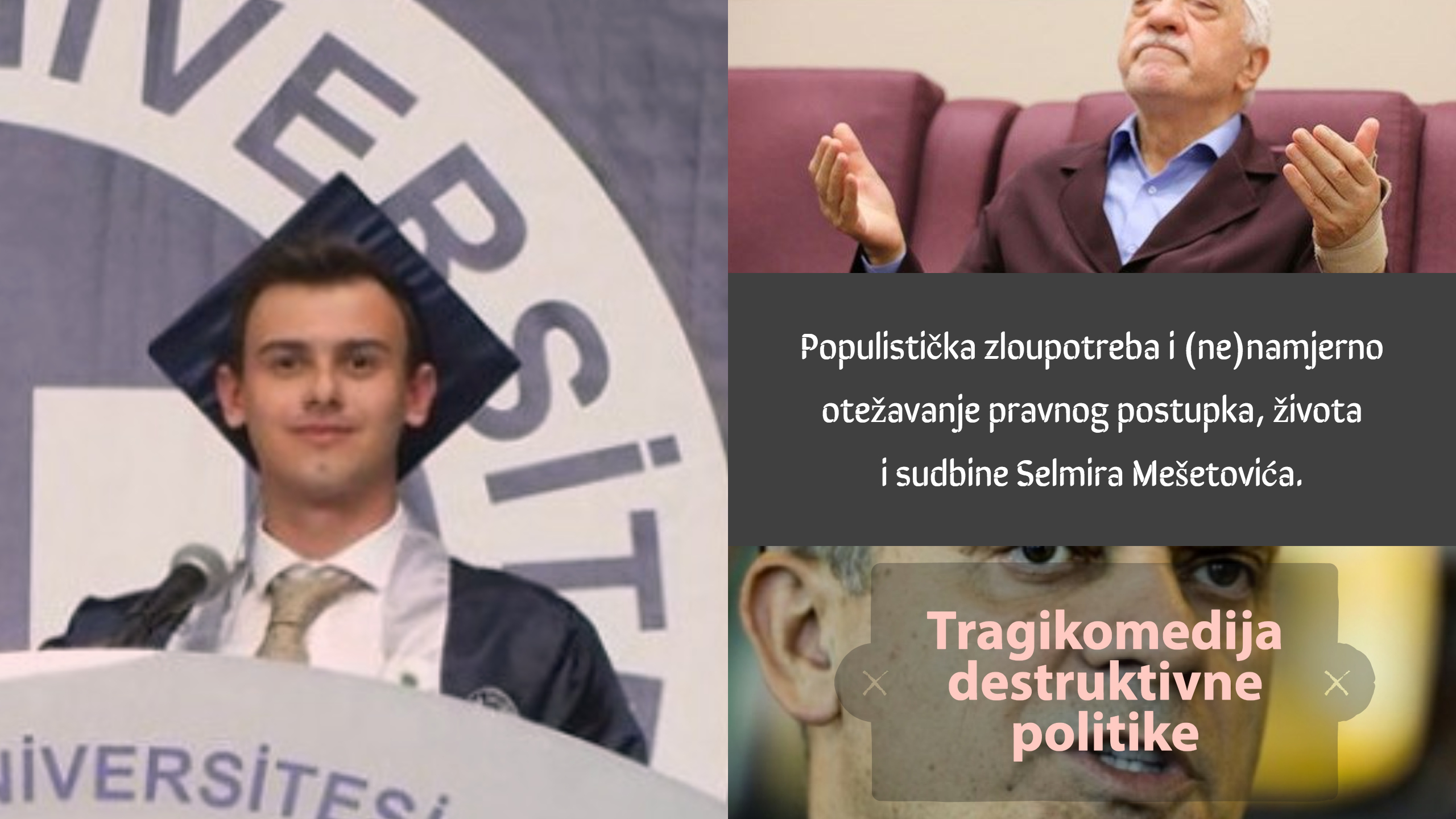 Fetoizacija studenta: Selmir Mešetović je od strane FR-a doveden u opasnost