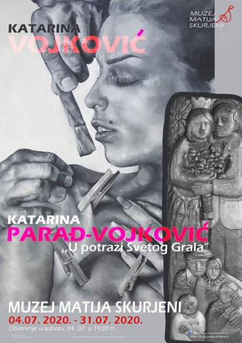 """Najava izložbe: """"U potrazi Svetog Grala"""" - Katarina Parađ-Vojković i Katarina Vojković"""