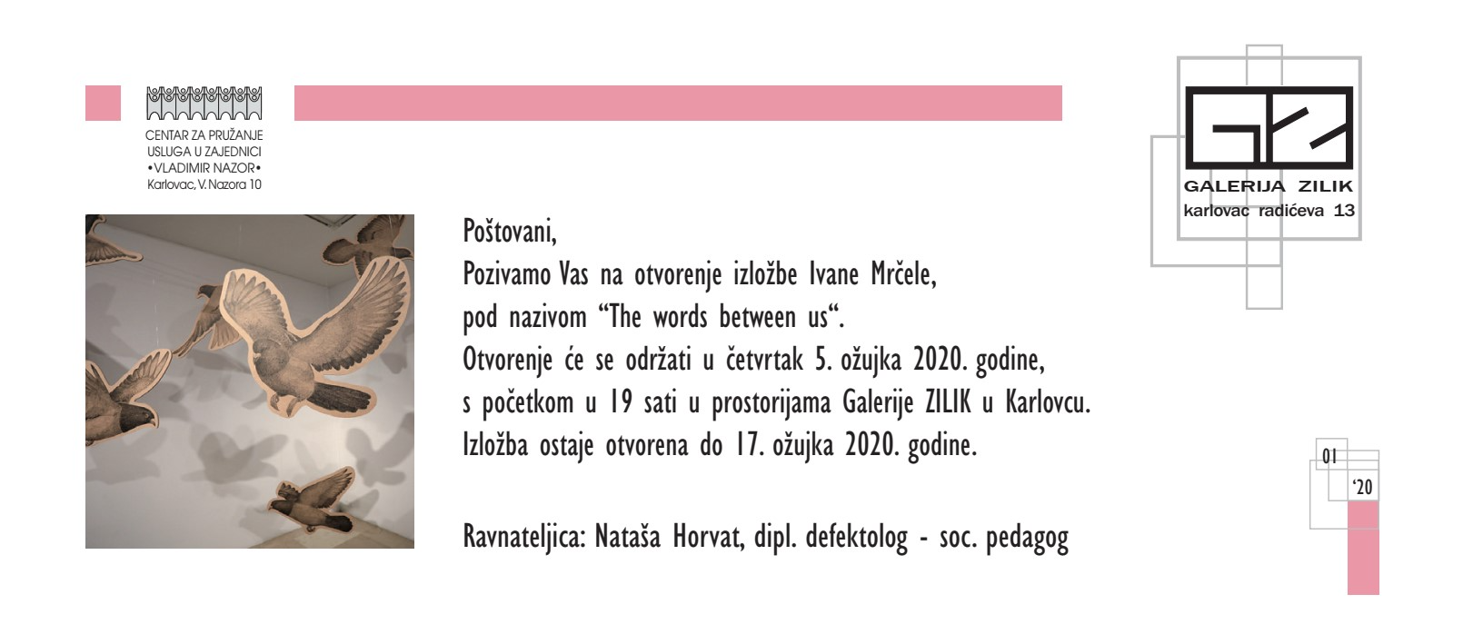 "Najava izložbe: ""The words between us"" - Ivana Mrčela"