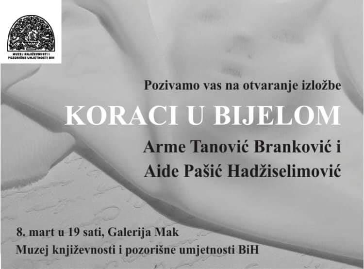 """Najava izložbe: """"Koraci u bijelom"""" - Arma Tanović-Branković i Aida Pašić-Hadžiselimović"""