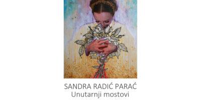 """Najava izložbe: """"Unutarnji mostovi"""" – Sandra Radić Parać"""